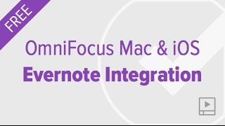 Integrating OmniFocus and Evernote