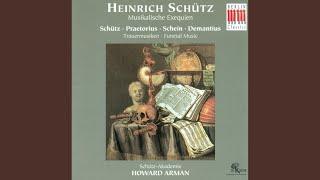 Musikalische Exequien, Op. 7, SWV 279-281: I. Concert in Form einer deutschen Begräbnis-Missa:...