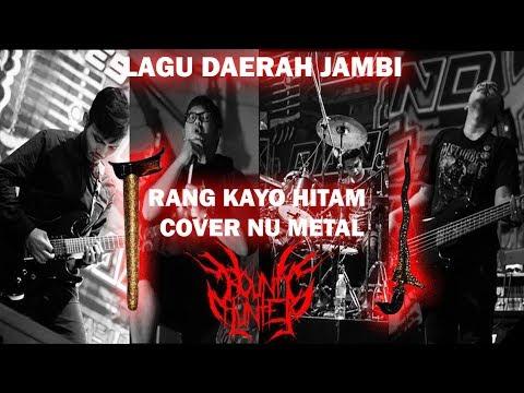 Orang Kayo Hitam (Nu Metal Cover) - Bounty Hunter Band Jambi
