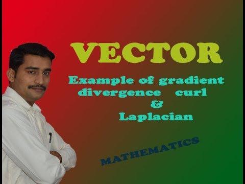 VTU Engineering Maths 1 Vector gradient divergence curl & laplacian example 1 (PART-1)
