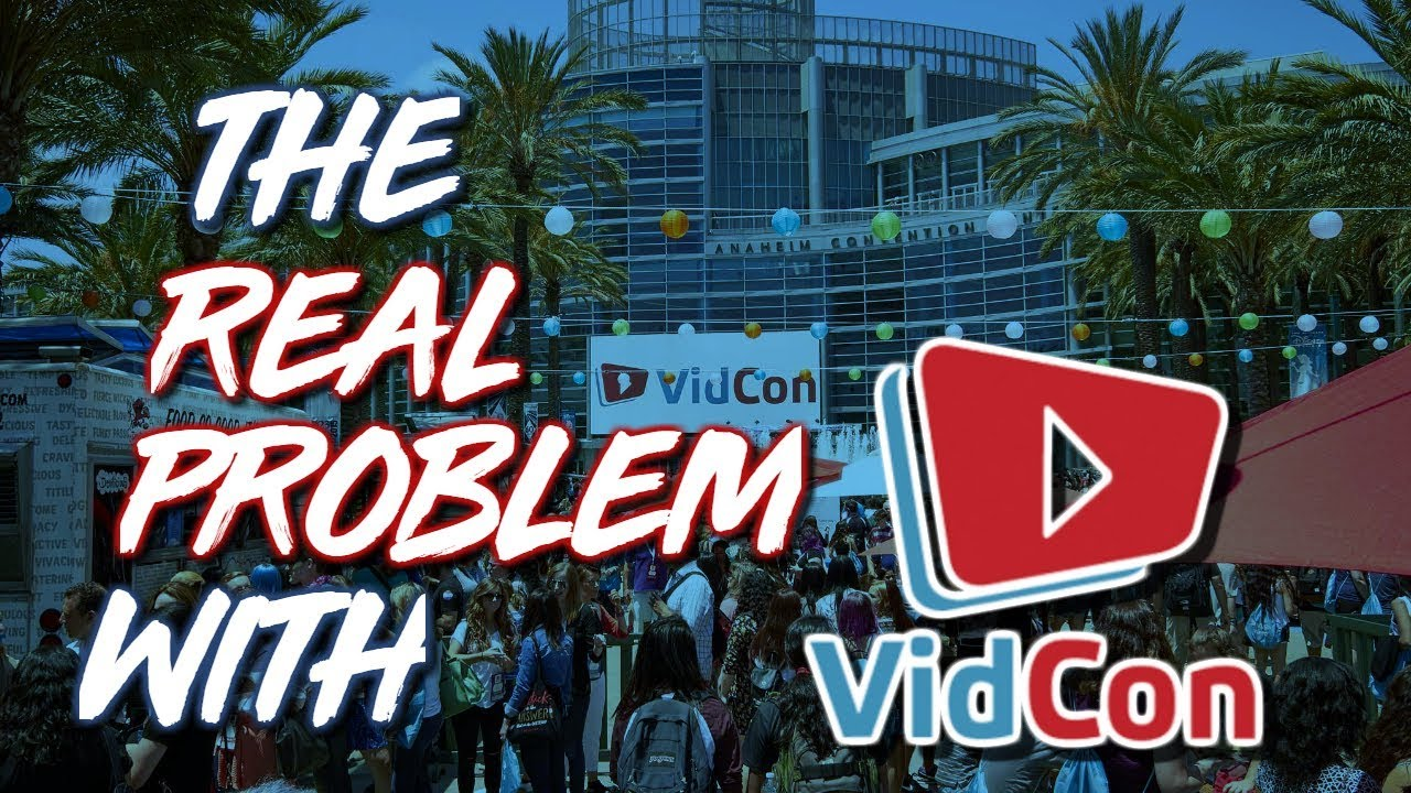 The Real Problem With VidCon.