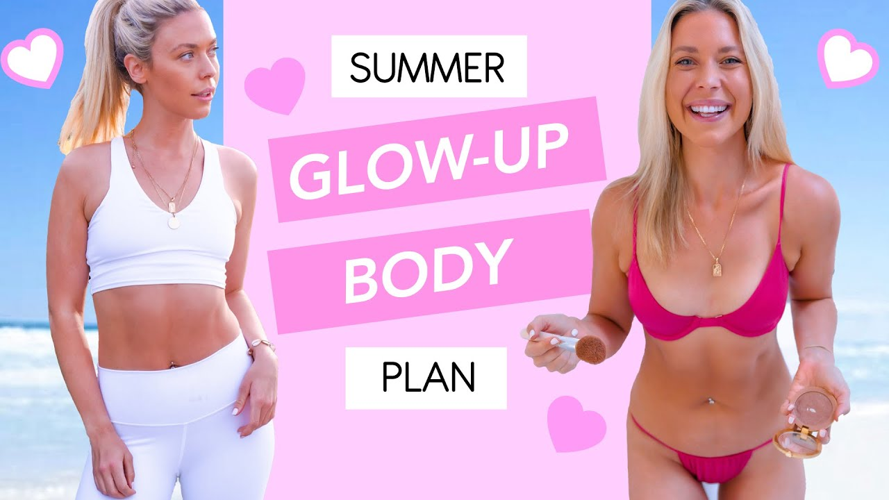 ULTIMATE SUMMER GLOW UP PLAN 💕 How I'm Getting Lean and Toned this Summer!!