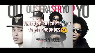 LIRO SHAQ EL SOFOKE ft JC LA NEVULA QUISIERA SER YO Video Para Estado De Whatsapp
