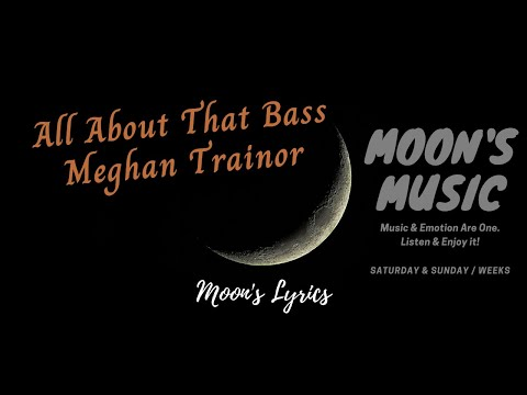All About That Bass - Meghan Trainor (Lyrics Video) | Overlord Official