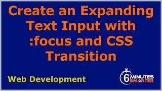 create an expanding text input with focus and css transition