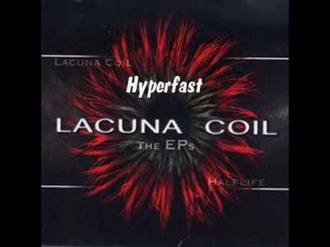 Hyperfast ~ LACUNA COIL