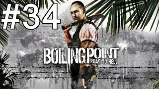 Boiling Point: Road to Hell Playthrough/Walkthrough part 34 [No commentary]