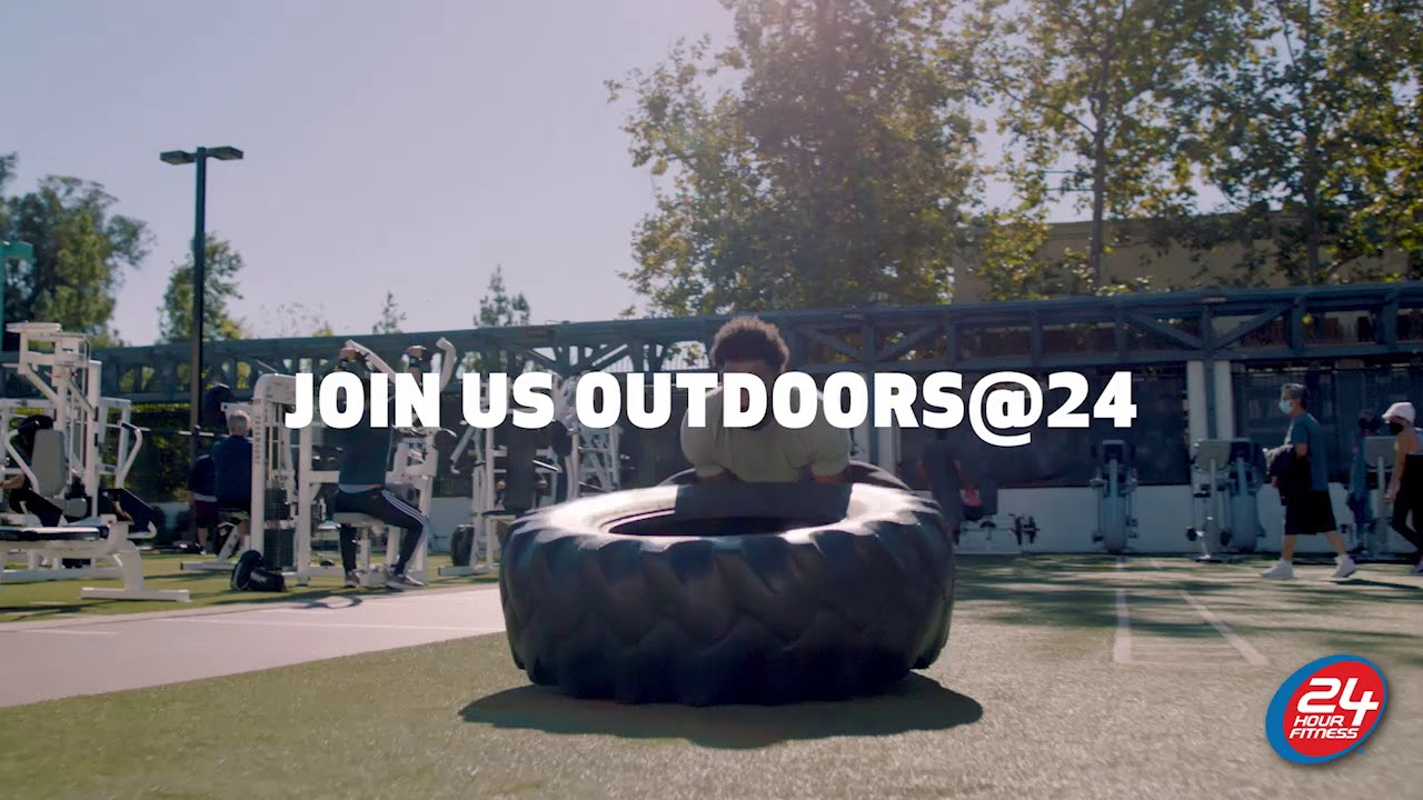 Outdoors@24   24 Hour Fitness