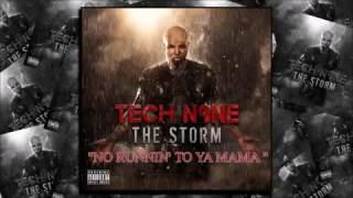 TECH N9NE NO RUNNIN TO YA MAMA