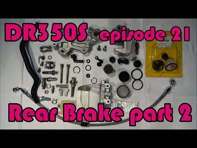 🔧 DR350S Rebuild - ep.21 Rear brake rebuild: assembly of the rear brake caliper and new brake hose