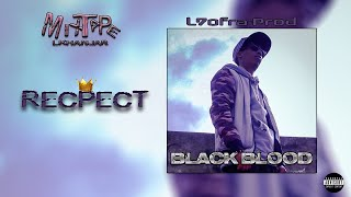 Cover images Black Blood  _  Respect (Official Music Audio)