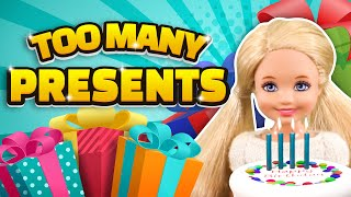 Barbie - Too Many Birthday Presents | Ep.254