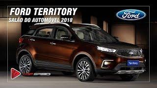 Ford Territory No Salão Do Automóvel 2018   Top Speed