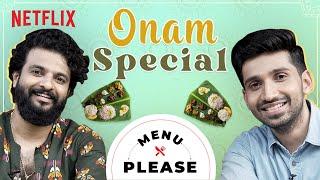 Onam Sadhya 101 with @Neeraj Madhav | Menu Please | Netflix India