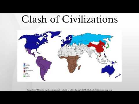 samuel p huntington clash of civilizations thesis About samuel p huntington: samuel phillips huntington was an american political scientist who gained prominence through his clash of civilizations(199.