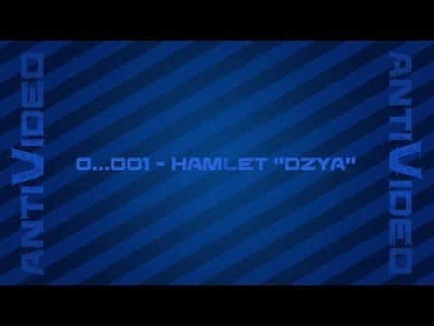 0..001 Antivideo - Hamlet Dzya