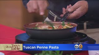 Tony's Table: Tuscan Penne Pasta