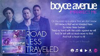 Boyce Avenue - Imperfect Me (Lyric Video)(Original Song) on Spotify & iTunes