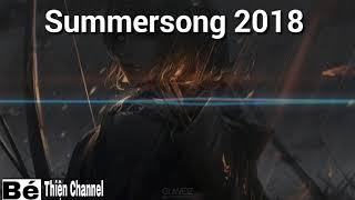 Summersong 2018 - Elektronomia  Bản Nhạc EDM Gây Nghiện Hay Nhất 2018