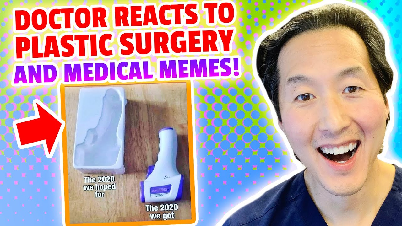 Plastic Surgeon Reacts to HILARIOUS Medical Memes! - Dr. Anthony Youn