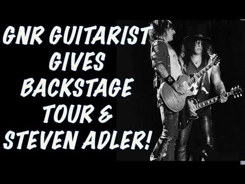 Guns N' Roses News: GNR Guitarist Gives Backstage Tour & Steven Adler Sighting!