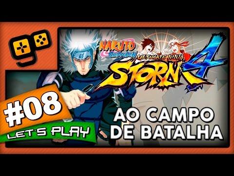 Let's Play: Naruto Ultimate Ninja Storm 4 - Parte 8 - Ao Campo de Batalha