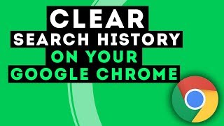 How to Clear History on Google Chrome? [2017 UPDATE!!!]