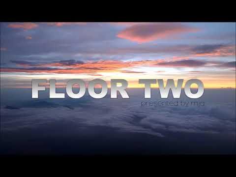 FLOOR TWO - @ TM Radio.com - Episode 017_mja music switzerland