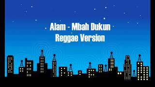 Alam - Mbah Dukun Reggae Version