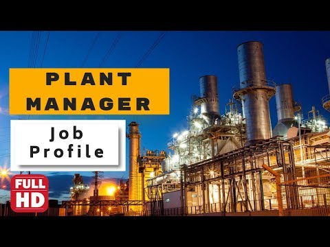 Plant Manager Job Description || Life Of Plant Manager In Industry