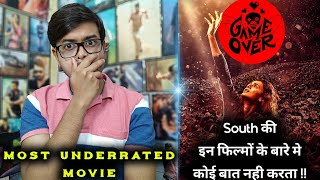 Game Over ( Hindi ) Movie Review | By Crazy 4 Movie | Best Thriller Movie 2019