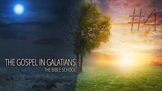 4 - Justification by Faith Alone | The Gospel in Galatians