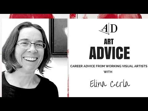 Elina Cerla Gives Art Career Advice: Art Discussion