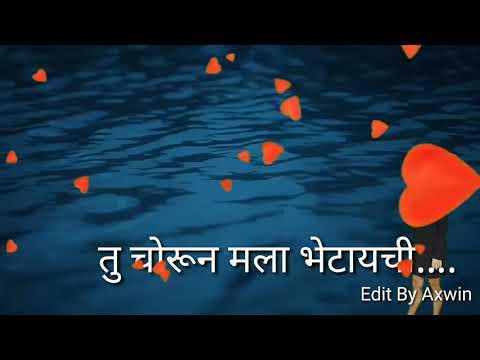 Marathi Song Tu Chorun Mala Bhetaychi.. Please Like & Subscribe & Share