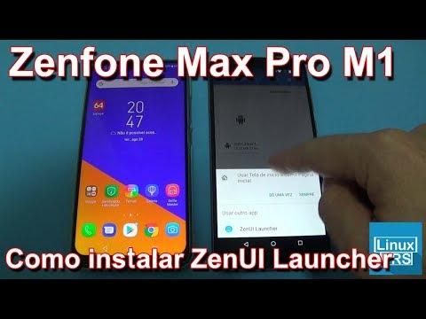 Asus Zenfone Max Pro - Como instalar a ZenUI Launcher - YouTube