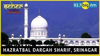 Hazratbal Dargah Sha...