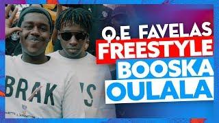 Q.E FAVELAS | Freestyle Booska Oulala