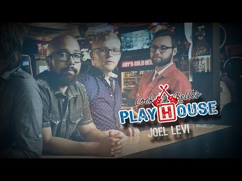 Cook & Belle's Playhouse - Episode 303: Joel Levi
