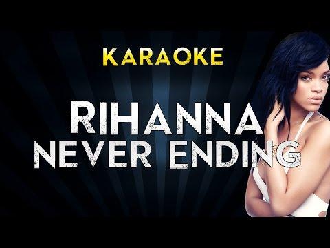 Rihanna - Never Ending | Official Karaoke Instrumental Lyrics Cover Sing Along