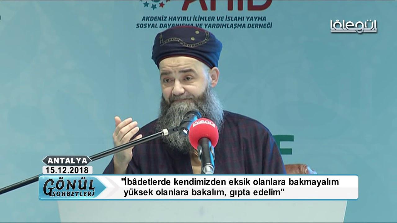 15 Aralık 2018 Tarihli Antalya Sohbet Özel - Cübbeli Ahmet Hocaefendi Lâlegül TV