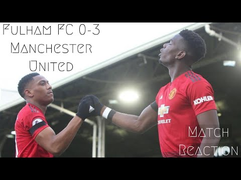 Fulham FC 0-3 Manchester United | Match Reaction