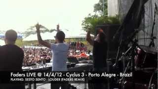 Faders LIVE @ 14/4 Cyclus 3 - Porto Alegre - Brazil [OPENING] #2