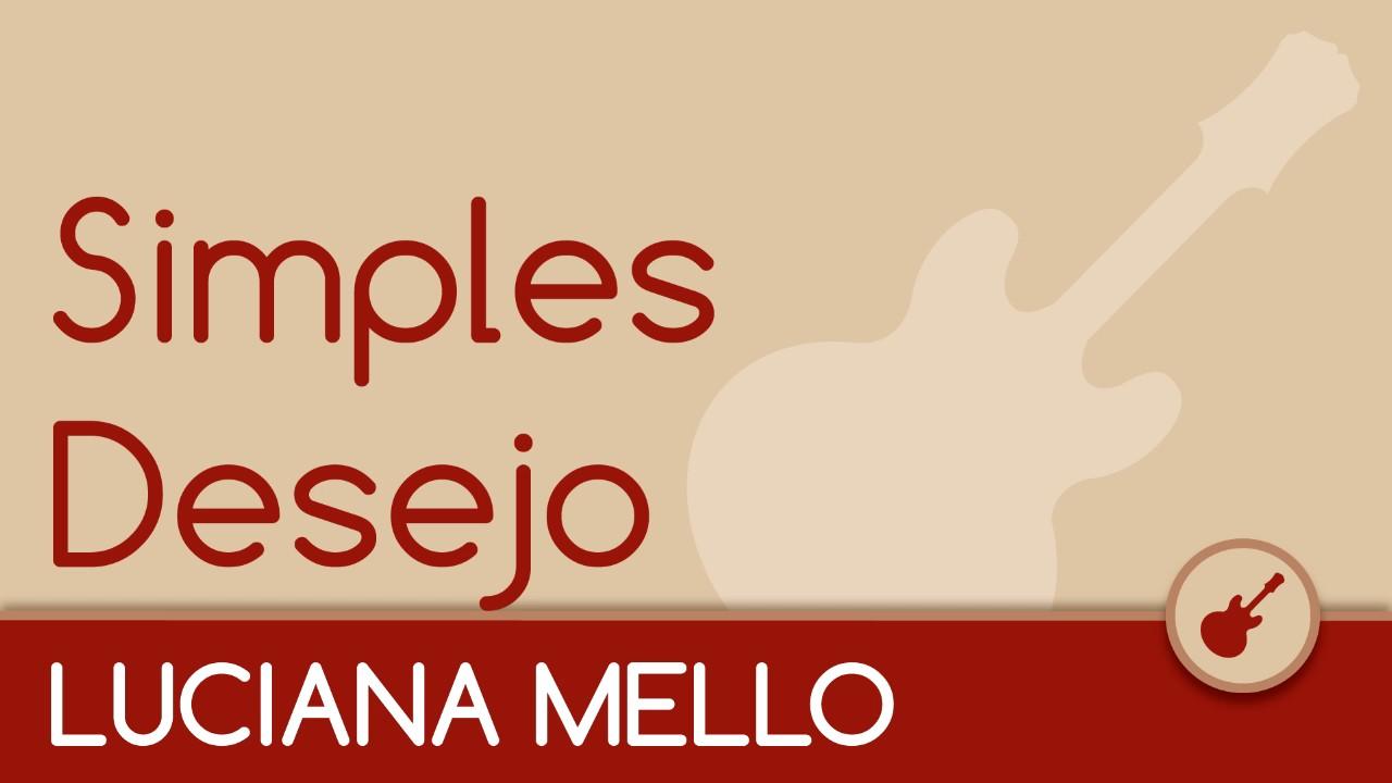 Luciana Mello - Simples Desejo [Acústico Violão]