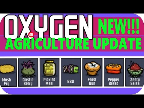 Oxygen Not Included: ALL THE NEW FOOD Lets Play Oxygen Not Included AGRICULTURE UPDATE Gameplay #3
