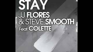 JJ Flores & Steve Smooth - Stay (John Dahlbäck Remix)