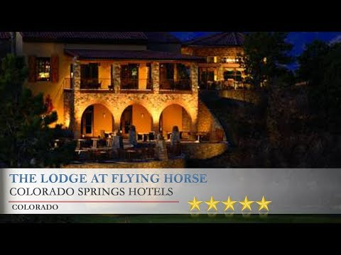 The Lodge at Flying Horse - Colorado Springs Hotels, Colorado