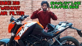 DUKE 200 POWER AND EXHAUST WITHOUT AIR FILTER | SOUNDS LIKE A SUPER BIKE