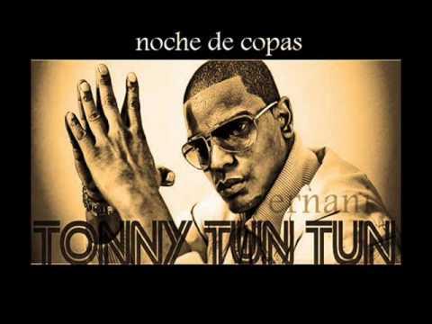 Tony Tun Tun - Noches De Copas