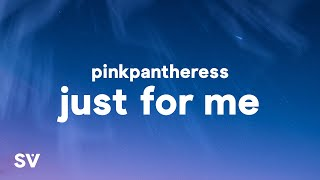 """PinkPantheress - Just For Me (Lyrics) """"When you wipe your tears do you wipe them just for me?"""""""