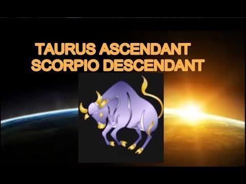 Ascendant Taurus Descendant Scorpio